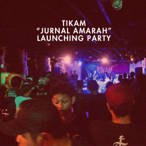 TIKAM 'JURNAL AMARAH' LAUNCHING PARTY