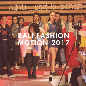 "BALI FASHION MOTION 2017 // BODY POSITIVITY ""Just a Casual Day"""
