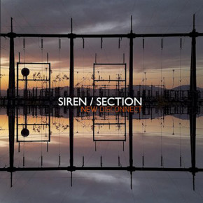 SIREN SECTION AKAN RELEASE ALBUM BERTAJUK NEW DISCONNECT