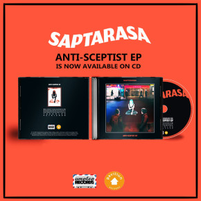 SAPTARASA - EP 'ANTI-SCEPTIST' // CD RELEASE
