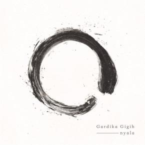 GARDIKA GIGIH 'NYALA' // ALBUM RELEASE