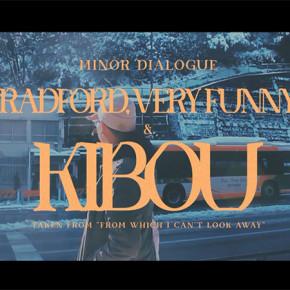 VIDEO KLIP 'RADFORD, VERY FUNNY' DAN 'KIBOU', TUMPAHAN KEGELISAHAN MELANKOLIS MINOR DIALOGUE