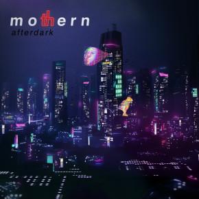 """MOTHERN // EP """"AFTERDARK"""""""