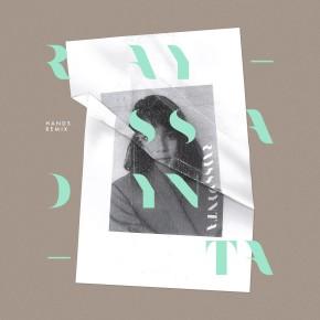 "RAYSSA DYNTA // EP REMIX ""HANDS"""