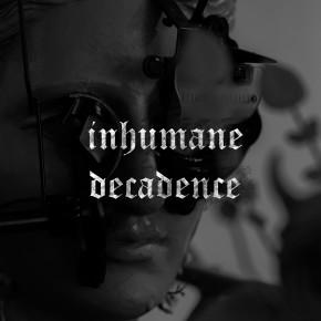 "INHUMAN DECADENCE // SINGLE PERDANA ""OBLITERATED"""