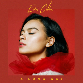 "EVA CELIA // SINGLE ""A LONG WAY"""