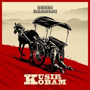 "BENDIHARMONI // ALBUM ""KUSIR KOBAM"""