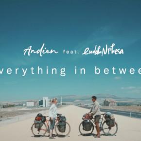 """ANDIEN // MUSIC VIDEO """"EVERYTHING IN BETWEEN"""""""