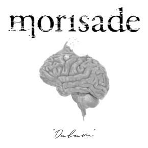 """MORISADE // SINGLE """"DALAM"""""""
