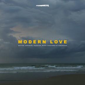 """PAMUNGKAS // SINGLE """"MODERN LOVE"""""""