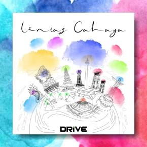"DRIVE FT. BEERY ST'LOCO // SINGLE ""LINTAS CAHAYA"""