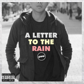 "GANI // EP PERDANA "" A LETTER TO THE RAIN"""