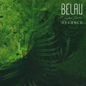 """BELAU FT. SOPHIE BARKER // VIDEO SINGLE """"ESSENCE"""""""
