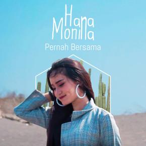 """HANAMONINA // SINGLE """"PERNAH BERSAMA"""""""