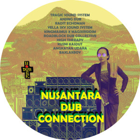 "DUB HOUSE RECORDS // ALBUM KOMPILASI ""NUSANTARA DUB CONNECTION"""