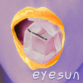 "EYESUN // MINI ALBUM ""FEEL SOMETHING"""