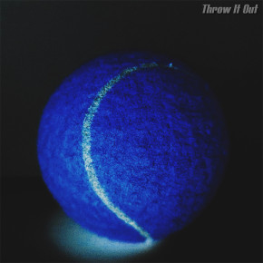 """GLUFF // SINGLE """"THROW IT OUT"""""""