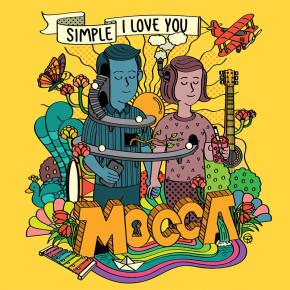 "MOCCA // SINGLE ""SIMPLE I LOVE YOU"""