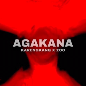 """KARENGKANG X ZOO // SINGLE """"AGAKANA"""""""