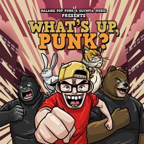 "MALANG POP PUNK X OLYMPIA MUSIC // ALBUM KOMPILASI ""WHAT'S UP, PUNK?"""
