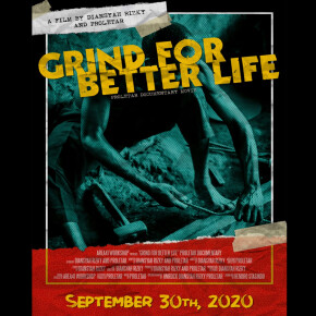 """PROLETAR // SEGERA LEPAS FILM DOKUMENTER """"GRIND FOR BETTER LIFE"""""""