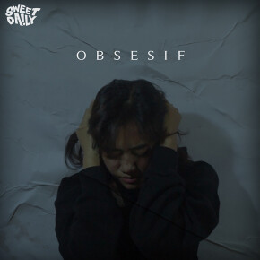 """SWEETDAILY // SINGLE """"OBSESIF"""""""