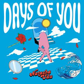 """NATASHA UDU // SINGLE """"DAYS OF YOU"""""""