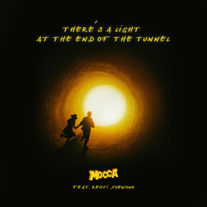 """MOCCA // SINGLE """"THERE'S A LIGHT AT THE END OF THE TUNNEL"""""""