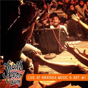 "JHONY FREEDOM // ALBUM ""LIVE AT HIRATAKA MUSIC & ART #1"""