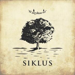 """THE SATURDAY GUY // ALBUM """"SIKLUS"""""""