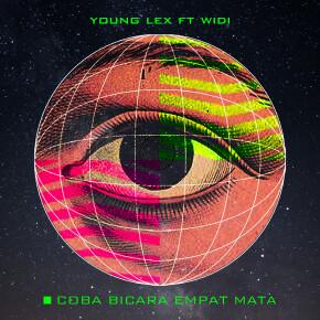 """YOUNG LEX FT. WIDI // VIDEO SINGLE """"COBA BICARA EMPAT MATA"""""""