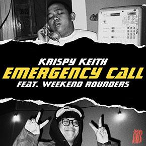 """KRISPY KEITH FT. WEEKEND ROUNDERS // DEBUT SINGLE """"EMERGENCY CALL"""""""
