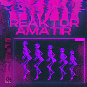 DANSIFUTURA // DEBUT ALBUM REAKTOR AMATIR