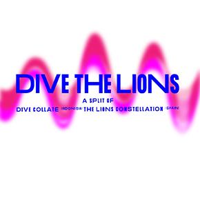 """DIVE COLLATE DAN THE LIONS CONSTELLATION // RILIS SPLIT ALBUM """"DIVE THE LIONS"""""""