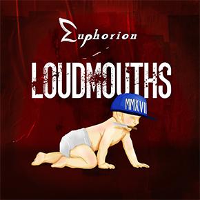 "EUPHORION // SINDIR LO PADA LEWAT LAGU ""LOUDMOUTHS"""