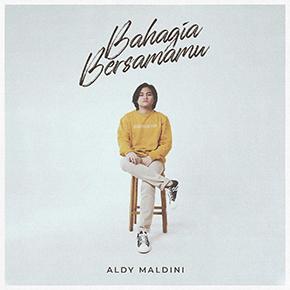 "ALDY MALDINI // RILIS SINGLE ""BAHAGIA BERSAMAMU"""