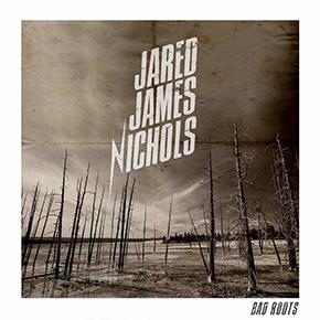 """JARED JAMES NICHOLS // MERILIS SINGLE """"BAD ROOTS"""""""
