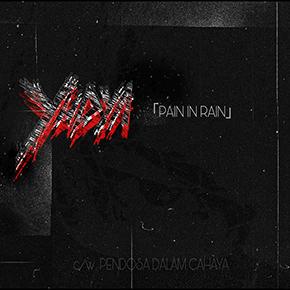 "YUDYA // MERILIS SINGLE ""PAIN IN RAIN"""