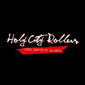"""HOLY CITY ROLLERS // KEMBALI MERILIS ALBUM """"FIRST CHAPTER OF ALLORDIA"""""""